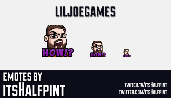 LilJoeGames  | Twitch Emotes | Cute Emotes | Custom Twitch Emotes | Emote Commissions | itsHalfpint
