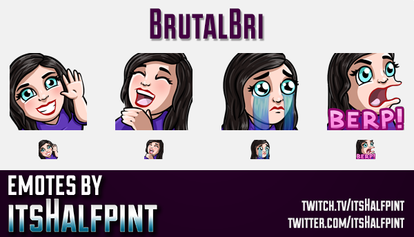 BrutalBri  | Twitch Emotes | Cute Emotes | Custom Twitch Emotes | Emote Commissions | itsHalfpint |