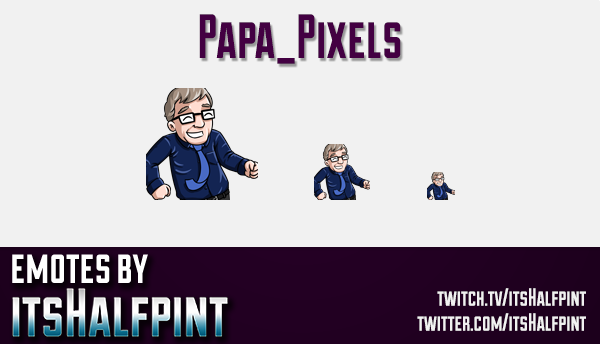 Papa_Pixels  | Twitch Emotes | Cute Emotes | Custom Twitch Emotes | Emote Commissions | itsHalfpint