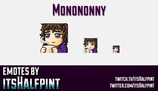 Monononny | Twitch Emotes | Cute Emotes | Custom Twitch Emotes | Emote Commissions | itsHalfpint | M
