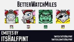 BetterWatchMiles  | Twitch Emotes | Cute Emotes | Custom Twitch Emotes | Emote Commissions | itsHalf