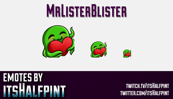 MrListerBlister  | Twitch Emotes | Cute Emotes | Custom Twitch Emotes | Emote Commissions | itsHalfp