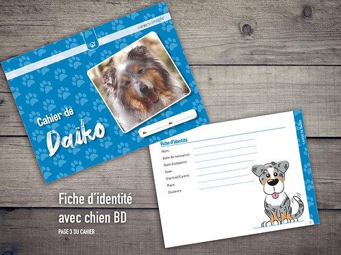 Cahier pour chien - Fiche identité avec chien BD