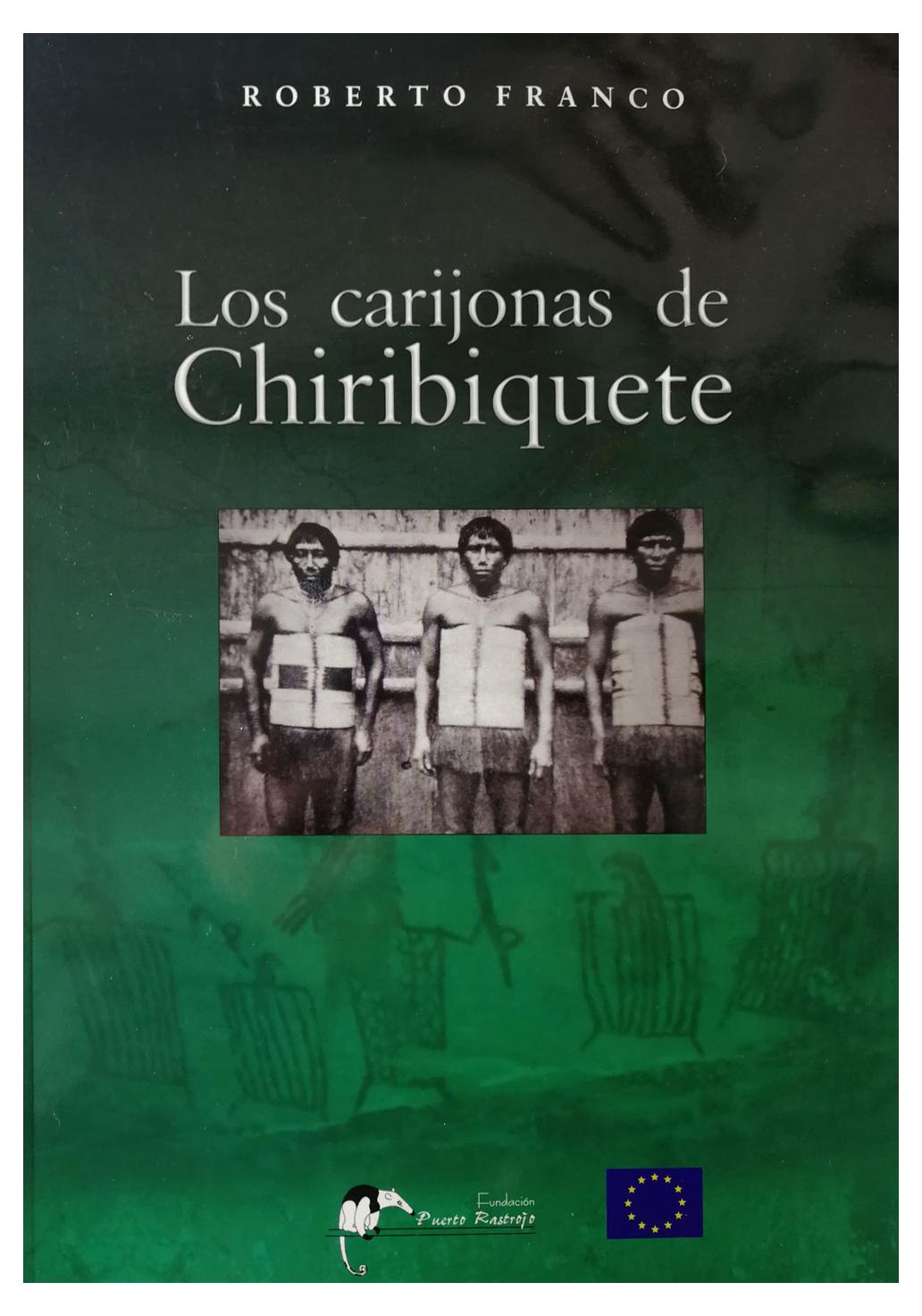 Los Carijona de Chiribiquete