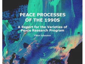 Varieties of Peace working paper on peace processes of the 1990s