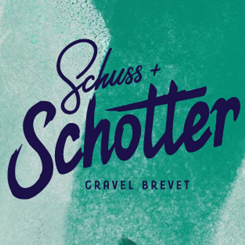 Schuss & Schotter