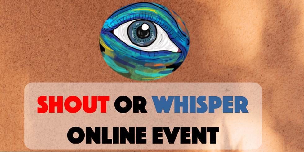 Shout or Whisper 12 (Online)
