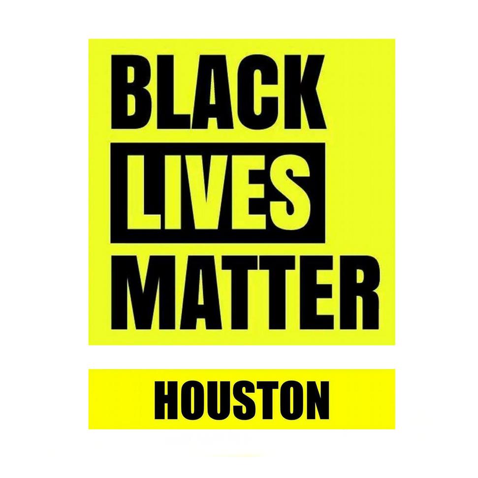 Black Lives Matter - Houston