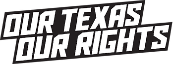 ourTexasOurRights.png