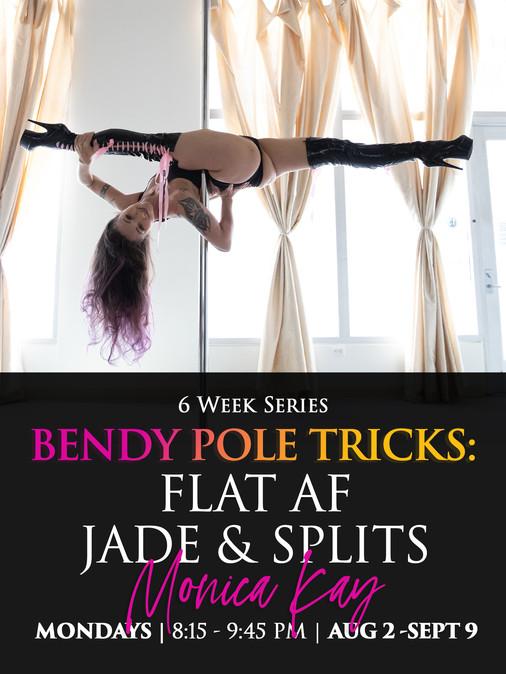v2 Bendy Pole Tricks Monica Kay Aug 2021 copy.jpg