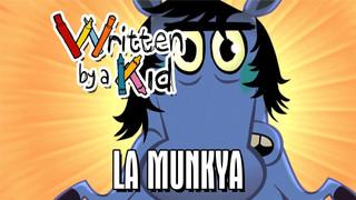 La Munkya (Award winning)