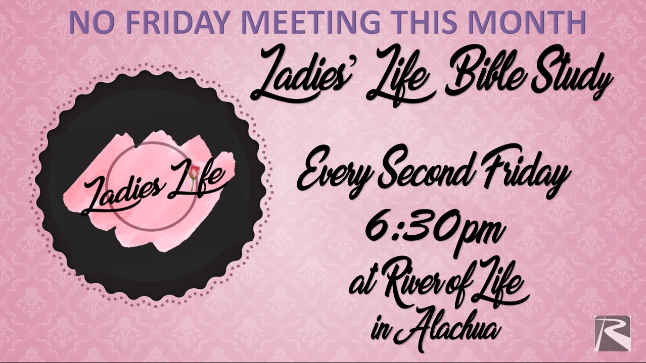 Ladies' Life Bible Study May