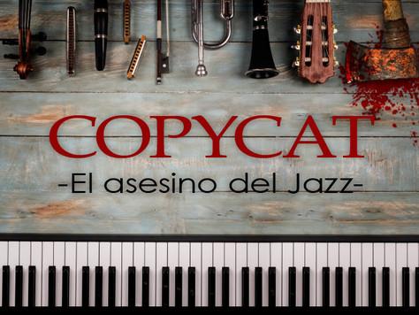 ¡Estrenamos juego! Copycat: El asesino del Jazz. Y además… nueva Sede en Madrid Sur