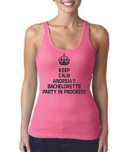 Keep Calm Bachelorette Tank Top