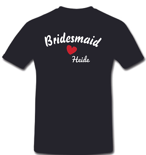 Bridesmaid Customized T-Shirt