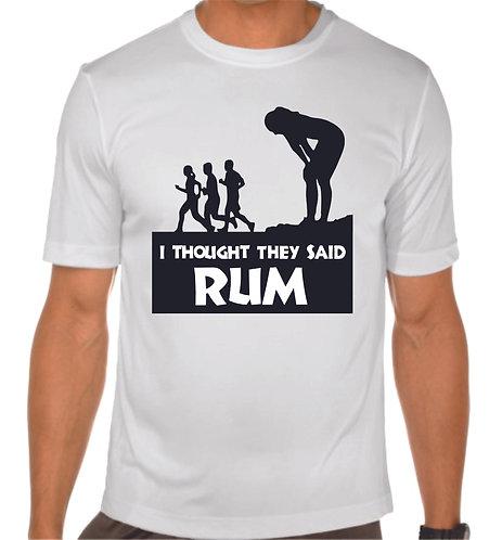 I Thought you said RUM