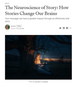 The Neuroscience of Storytelling - Great article