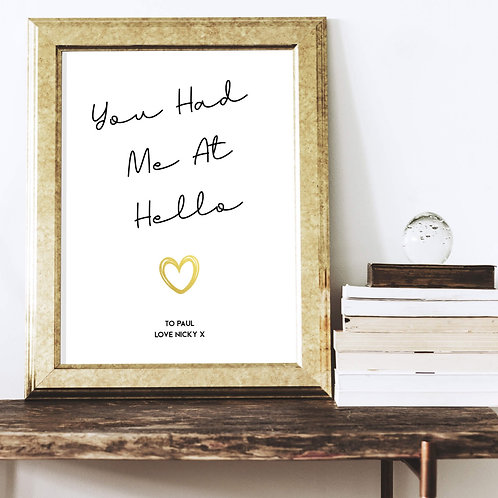 Personalised Quote Prints | Belle & Eve | Had me at Hello Personalised Print