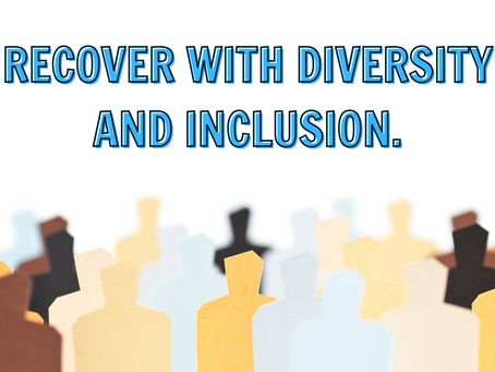 Recovering your Business on the pillar of Diversity and Inclusion