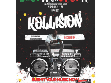 Drop it or stop it live music review show this Monday is Featuring QC's @kollision