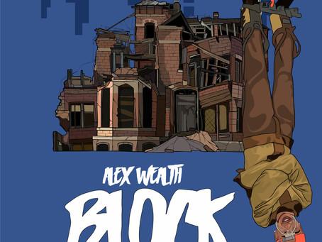 Alex Wealth - Block out NOW!