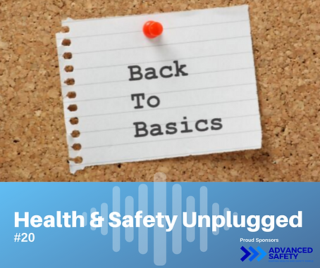 Health and Safety Unplugged, Health and Safety, Health and Safety advice