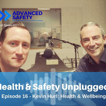 Health and Safety Unplugged ep16