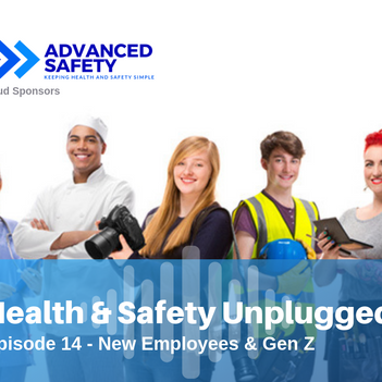 Health and Safety Unplugged ep14