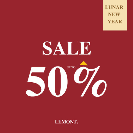 LUNAR NEW YEAR - SALE UP TO 50%