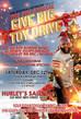 Big Brothas Network Presents:             The 5th Annual Give Big Toy Drive            & Big Boy