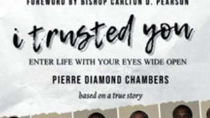 I Trusted You by Pierre Diamond Chambers