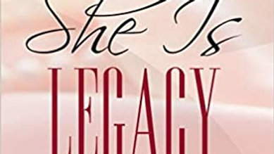 She is Legacy by Raven Williams