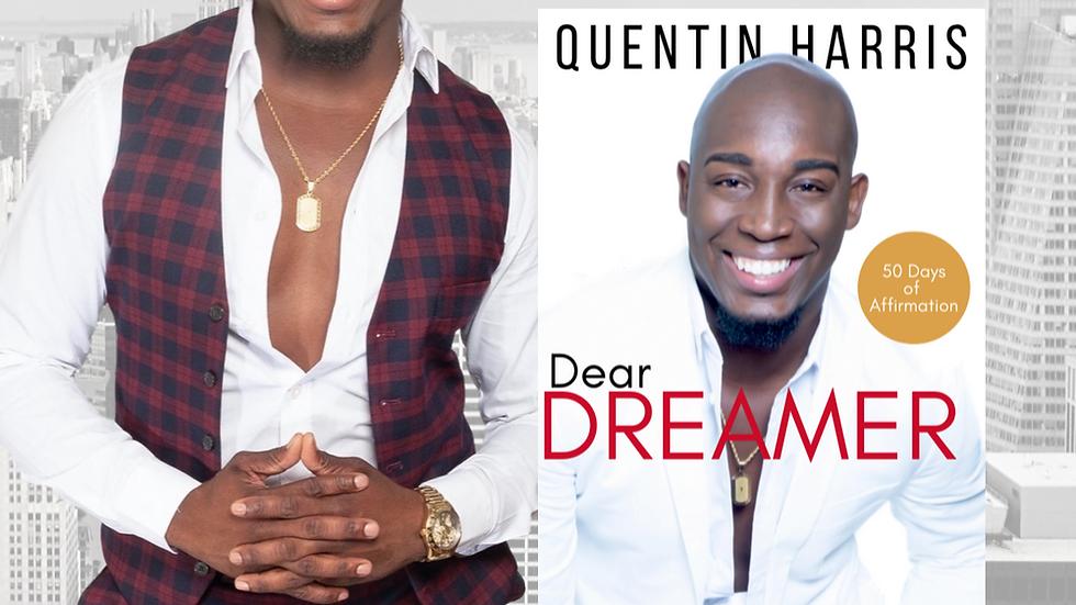 Dear Dreamer by Quentin Harris