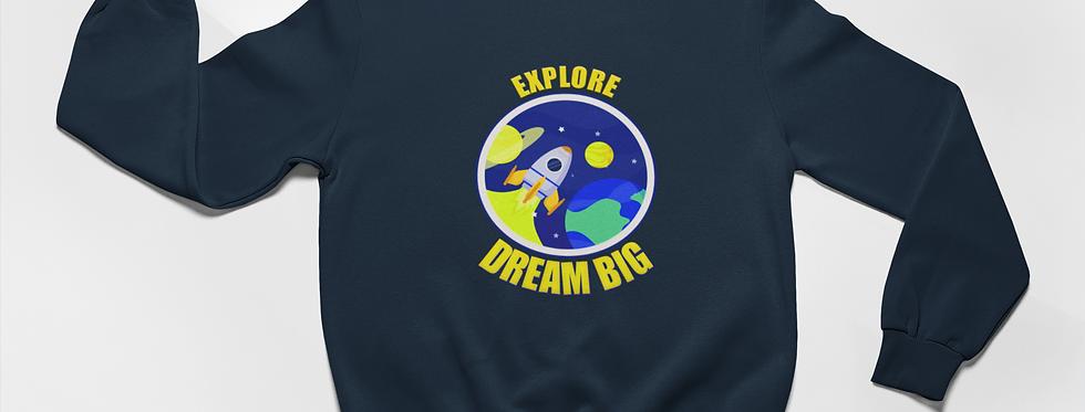 EXPLORE DREAM BIG SWEATER