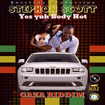 Stephon Scott - Yes yuh body hot - Bossl