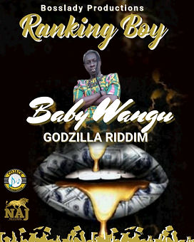 Ranking Boy - Baby Wangu - Bosslady Prod