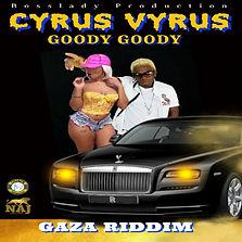 Cyrus Vyrus - Goody Goody - Bosslady Pro