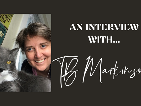 An interview with TB Markinson