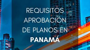 Requisito para Aprobación de Planos en Panamá