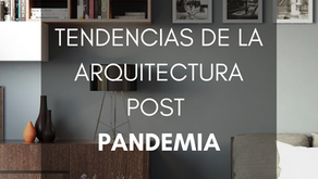 Tendencia de la Arquitectura - Post Pandemia