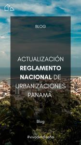Actualización al Reglamento Nacional de Urbanizaciones de Panamá