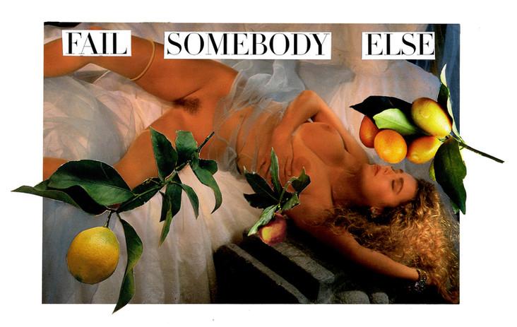 Fail Somebody Else