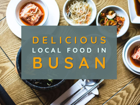 Delicious Local Foods in Busan