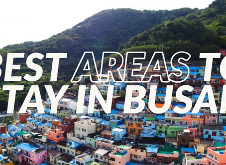 Best Areas to Stay in Busan