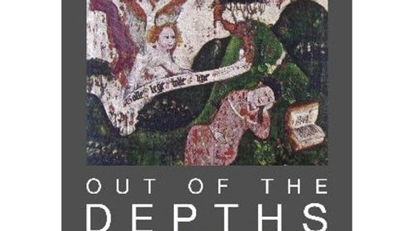 Out of the Depths, by Fr Gianni Notarianni O.S.A.