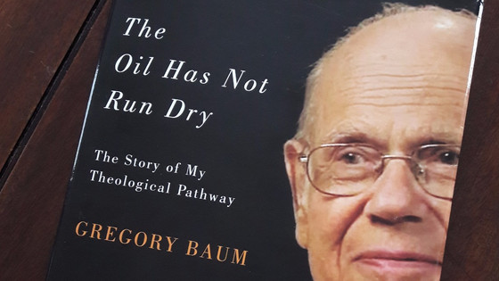 'The Oil Has Not Run Dry' by Gregory Baum
