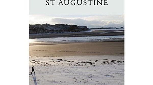 Confessions of St Augustine, translated by Fr Benignus O'Rourke O.S.A.