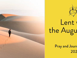 Lent with the Augustinians- HOZANA