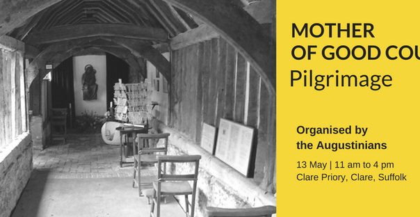Mother of Good Counsel Pilgrimage - Clare Priory - 13 May