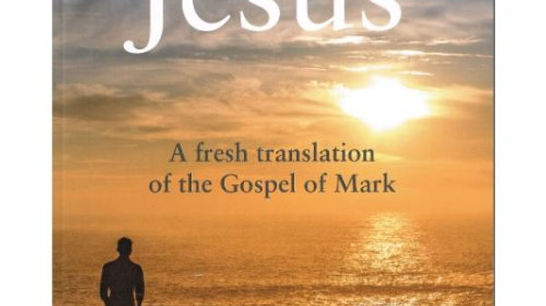 A man called Jesus, by Fr Ben O'Rourke O.S.A.